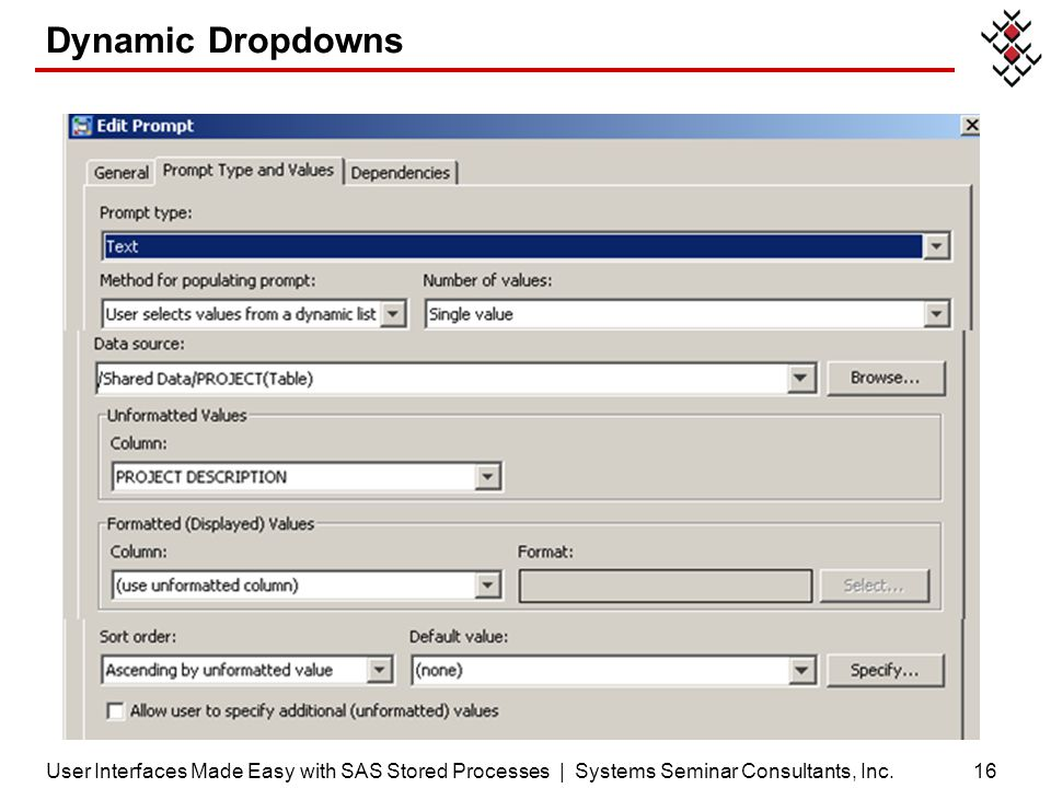 Dynamic Dropdowns User Interfaces Made Easy with SAS Stored Processes | Systems Seminar Consultants, Inc.