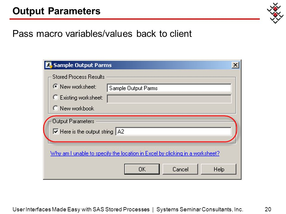 Output Parameters Pass macro variables/values back to client