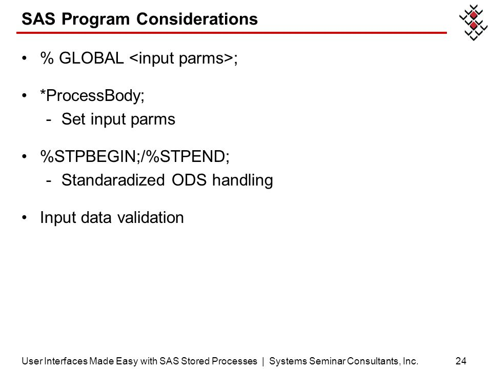 SAS Program Considerations