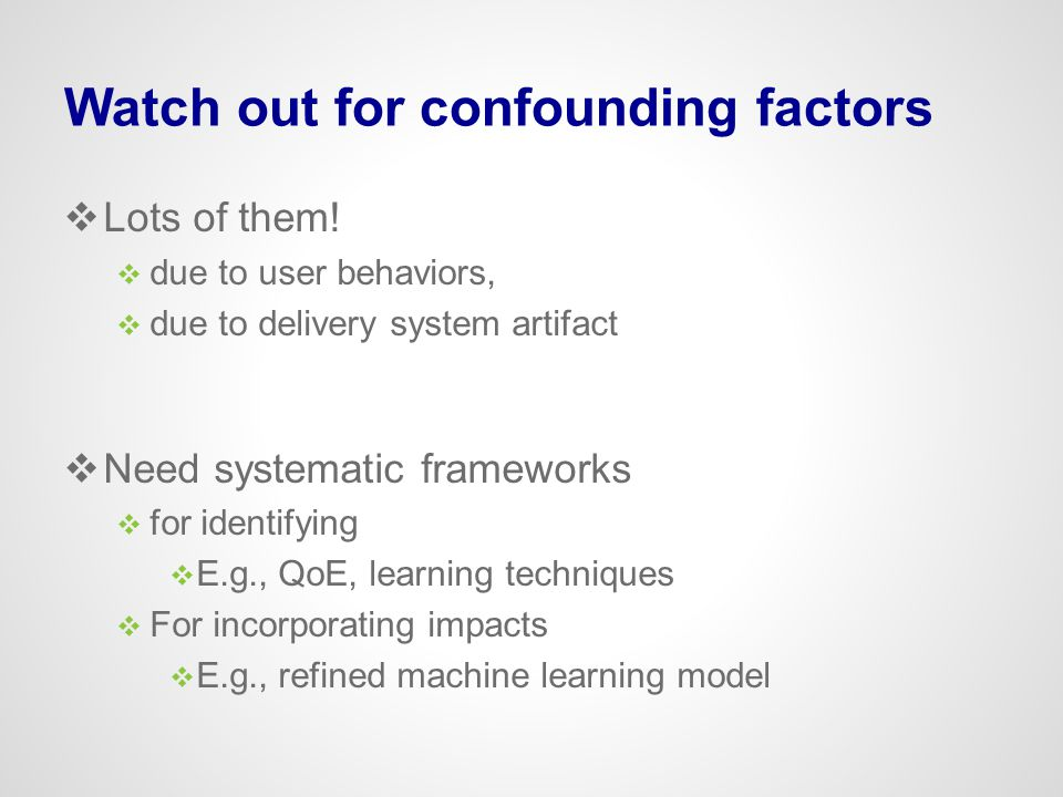 Watch out for confounding factors
