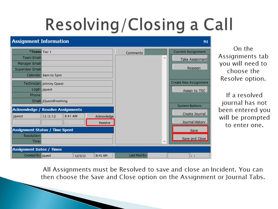 Resolving/Closing a Call