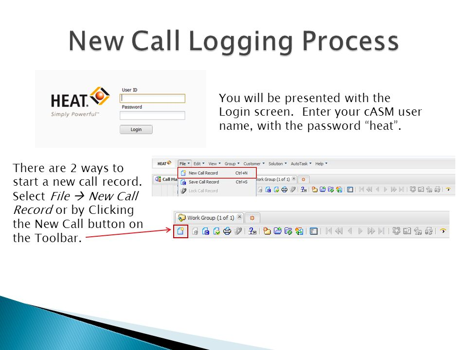 New Call Logging Process