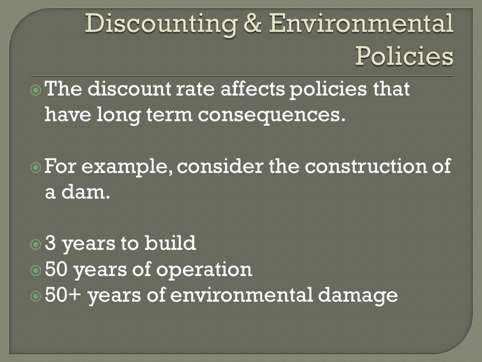 Discounting & Environmental Policies