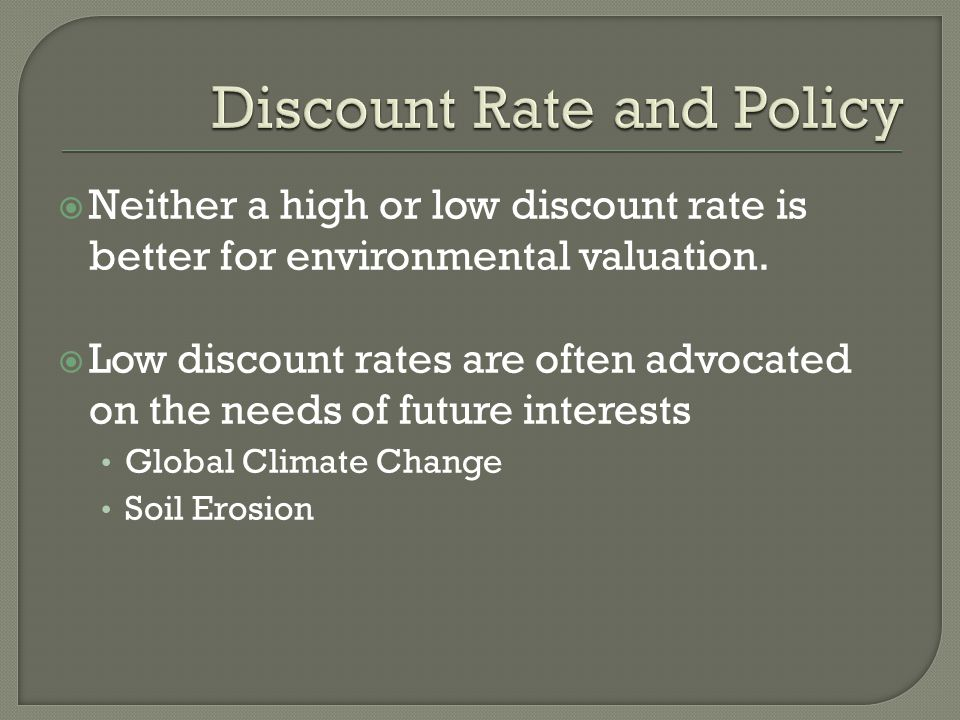 Discount Rate and Policy