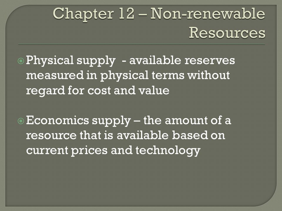 Chapter 12 – Non-renewable Resources