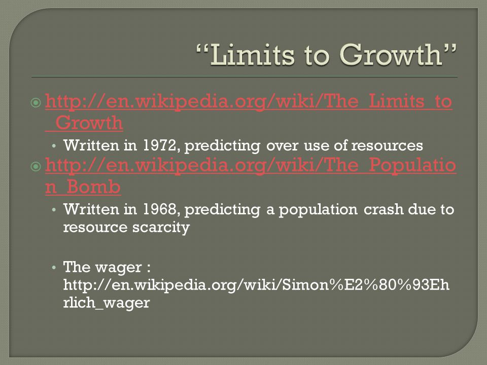 Limits to Growth http://en.wikipedia.org/wiki/The_Limits_to_Growth