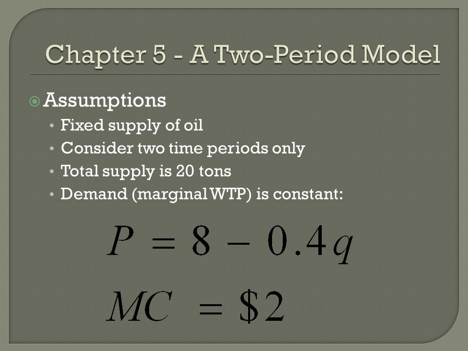Chapter 5 - A Two-Period Model