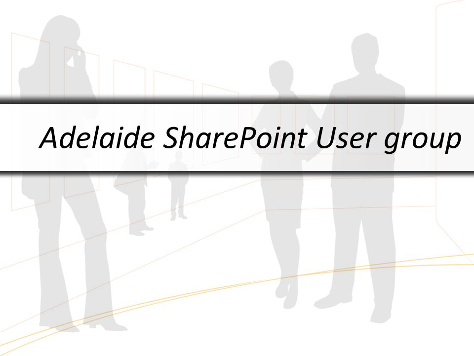 Adelaide SharePoint User group