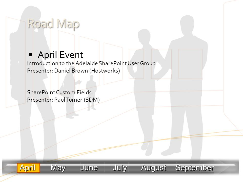 Road Map April Event April May June July August September
