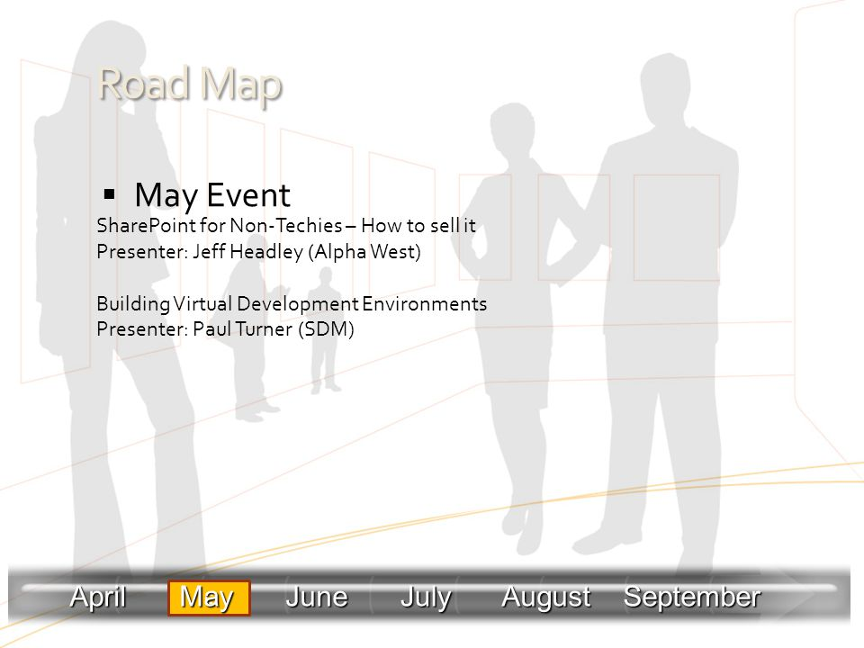 Road Map May Event April May June July August September