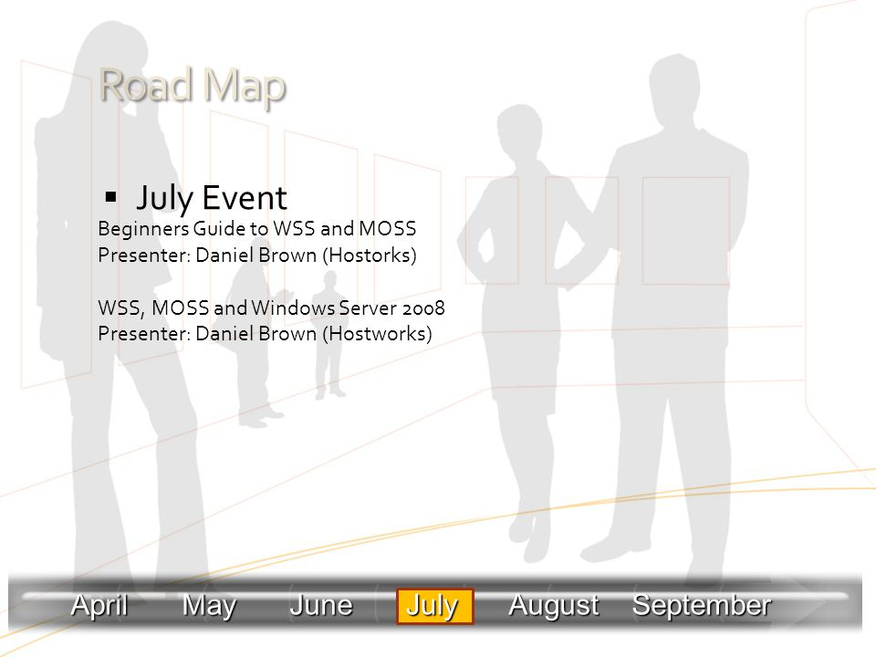 Road Map July Event April May June July August September