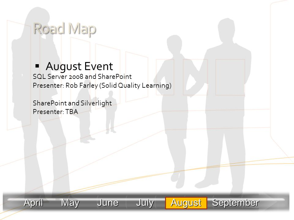 Road Map August Event April May June July August September