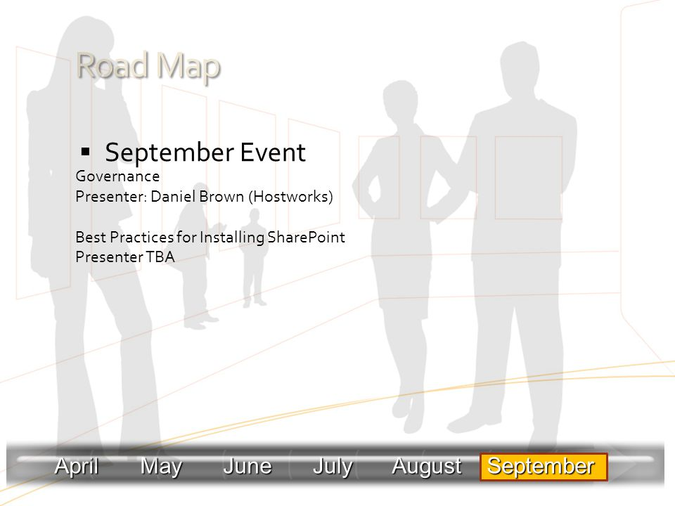 Road Map September Event April May June July August September