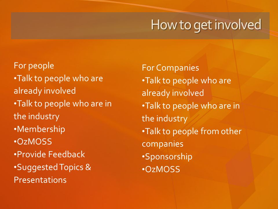 How to get involved For people For Companies