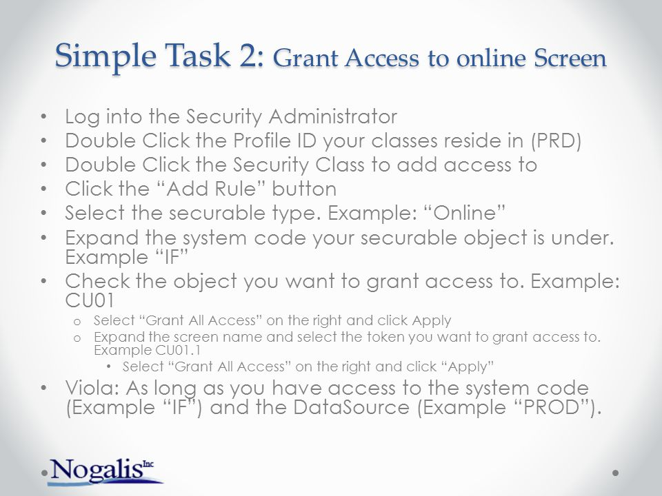 Simple Task 2: Grant Access to online Screen