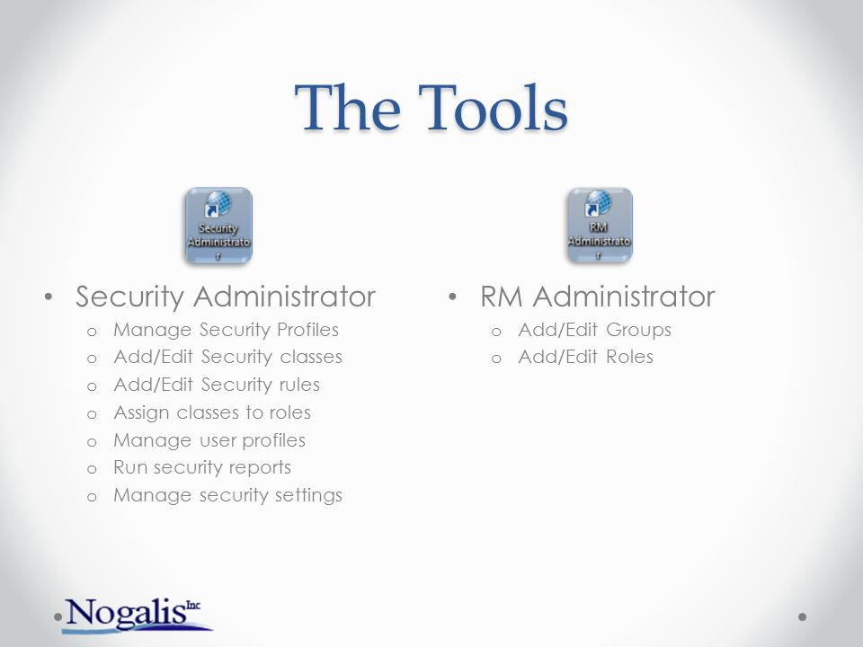 The Tools Security Administrator RM Administrator