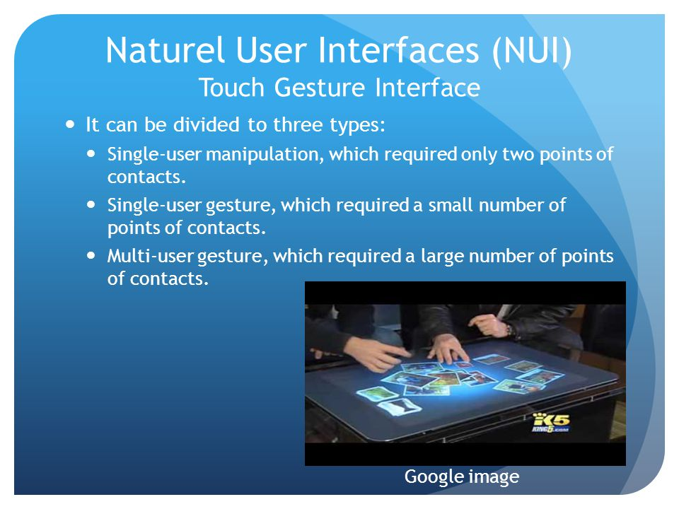 Naturel User Interfaces (NUI) Touch Gesture Interface