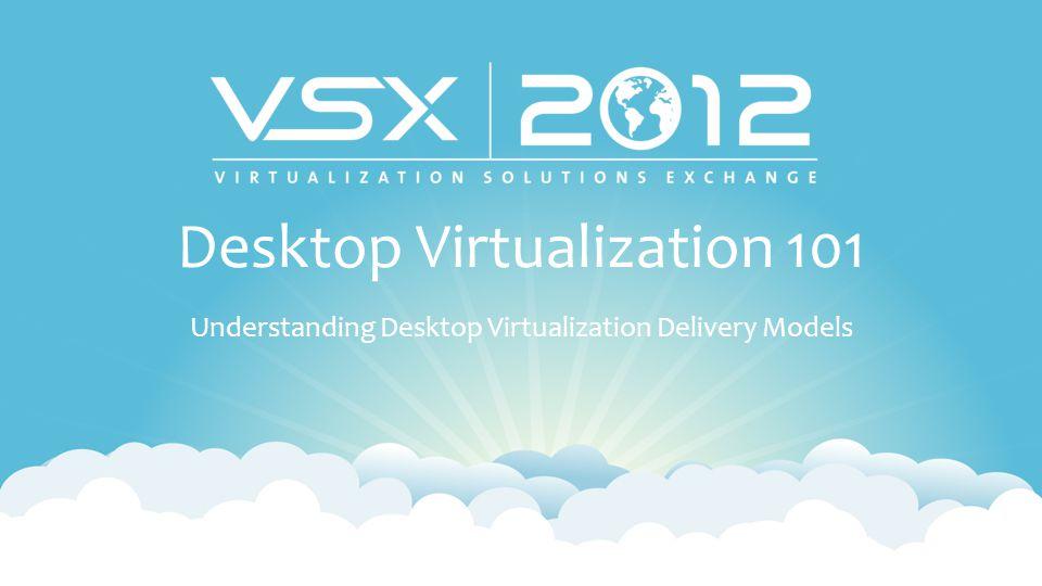 Desktop Virtualization 101