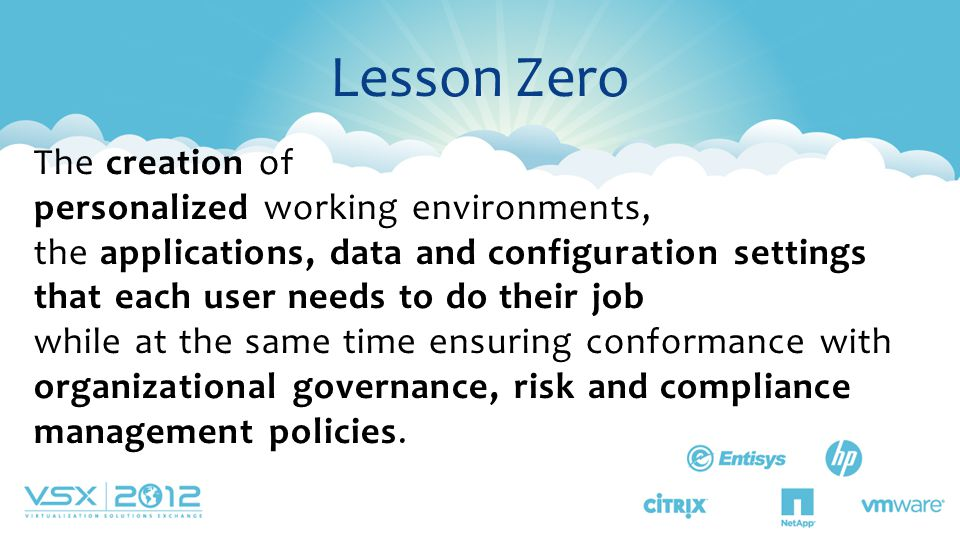 Lesson Zero The creation of personalized working environments,