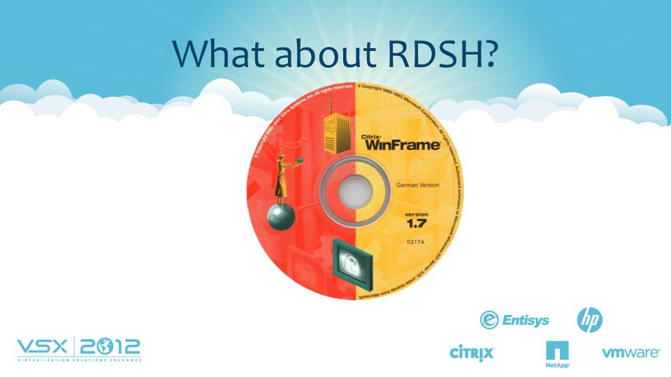 What about RDSH RDSH - Remote Desktop Services Host