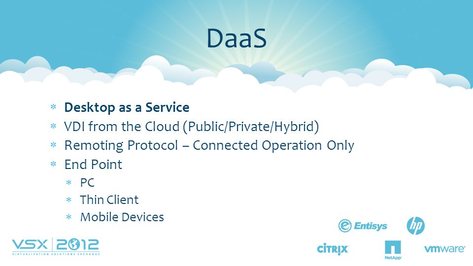 DaaS Desktop as a Service VDI from the Cloud (Public/Private/Hybrid)