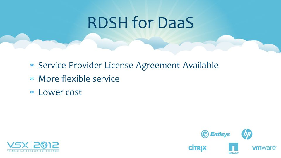 RDSH for DaaS Service Provider License Agreement Available