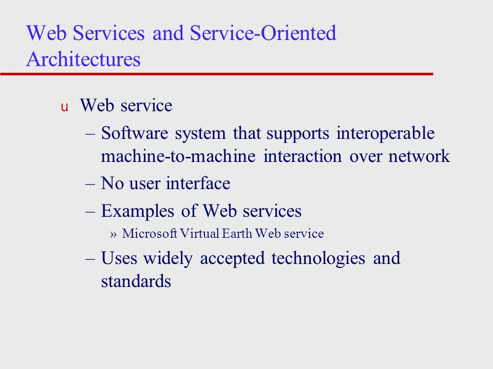 Web Services and Service-Oriented Architectures