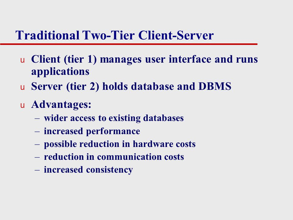 Traditional Two-Tier Client-Server