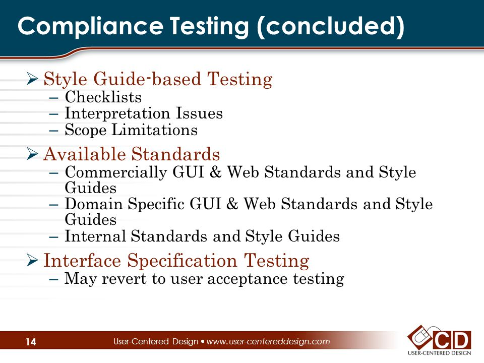 Compliance Testing (concluded)