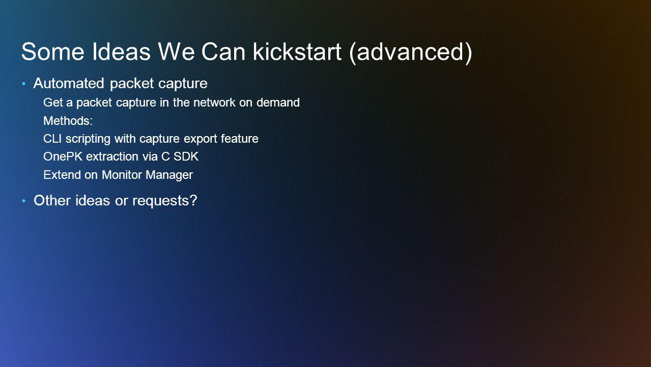 Some Ideas We Can kickstart (advanced)