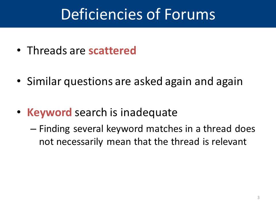 Deficiencies of Forums