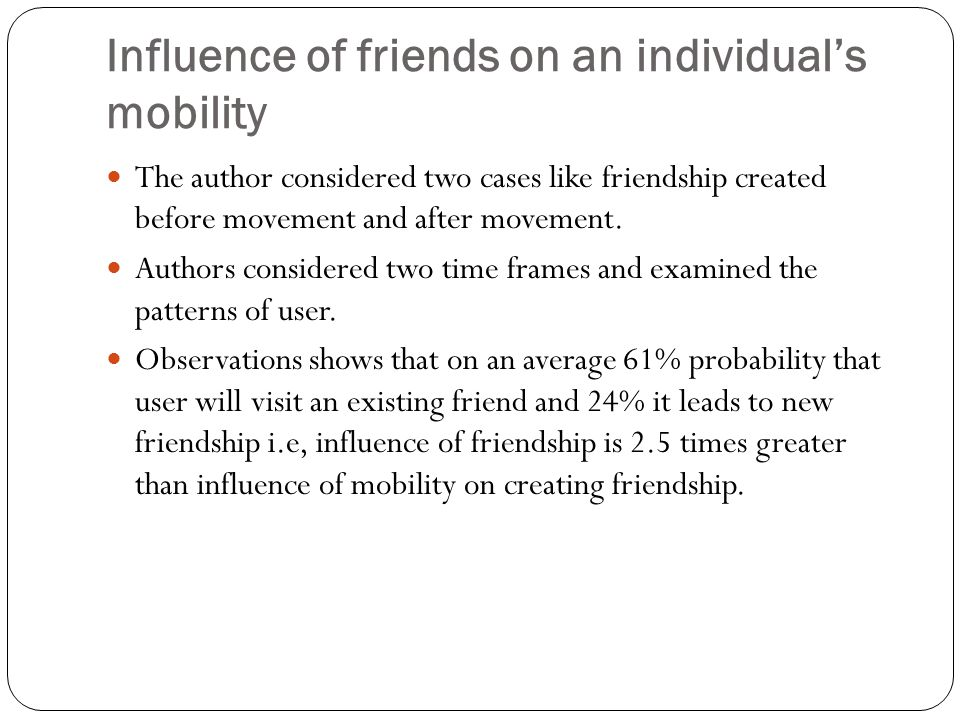 Influence of friends on an individual's mobility