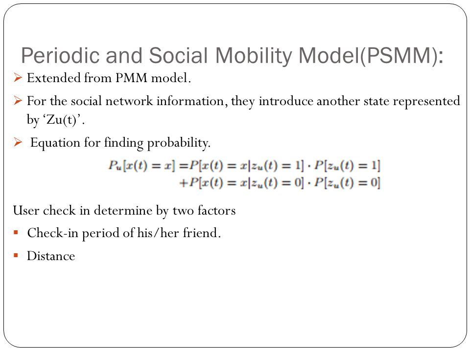 Periodic and Social Mobility Model(PSMM):