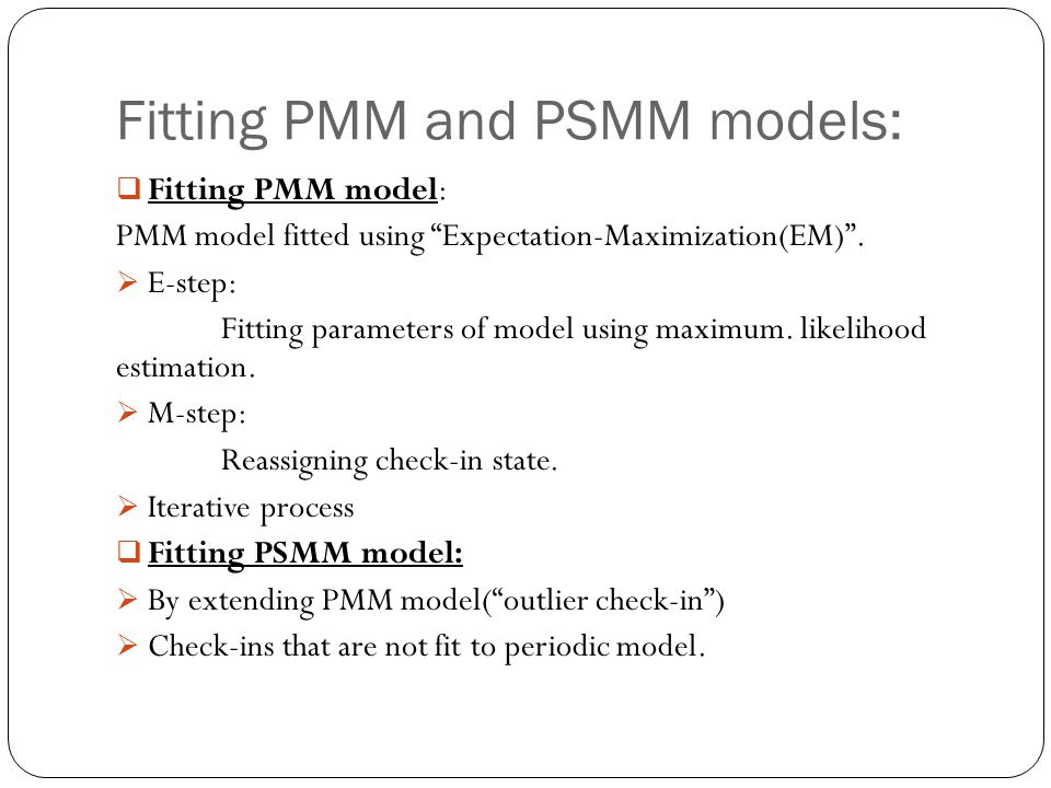 Fitting PMM and PSMM models: