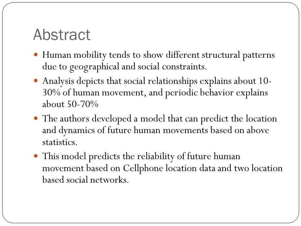 Abstract Human mobility tends to show different structural patterns due to geographical and social constraints.