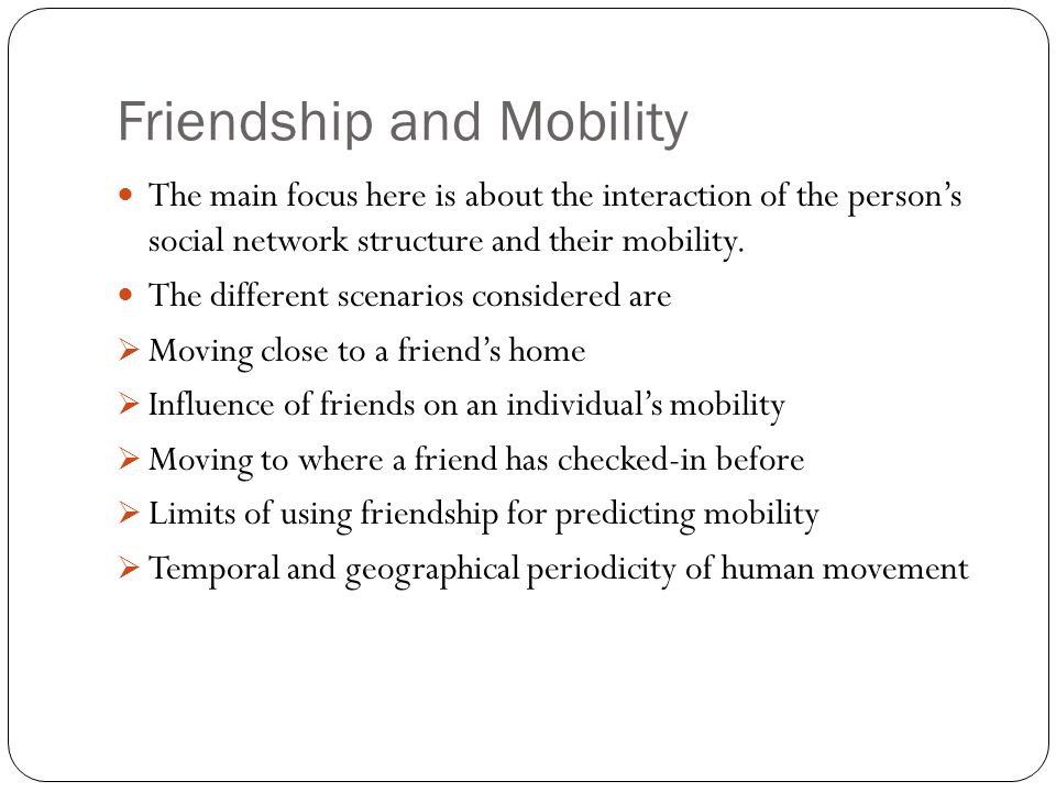Friendship and Mobility