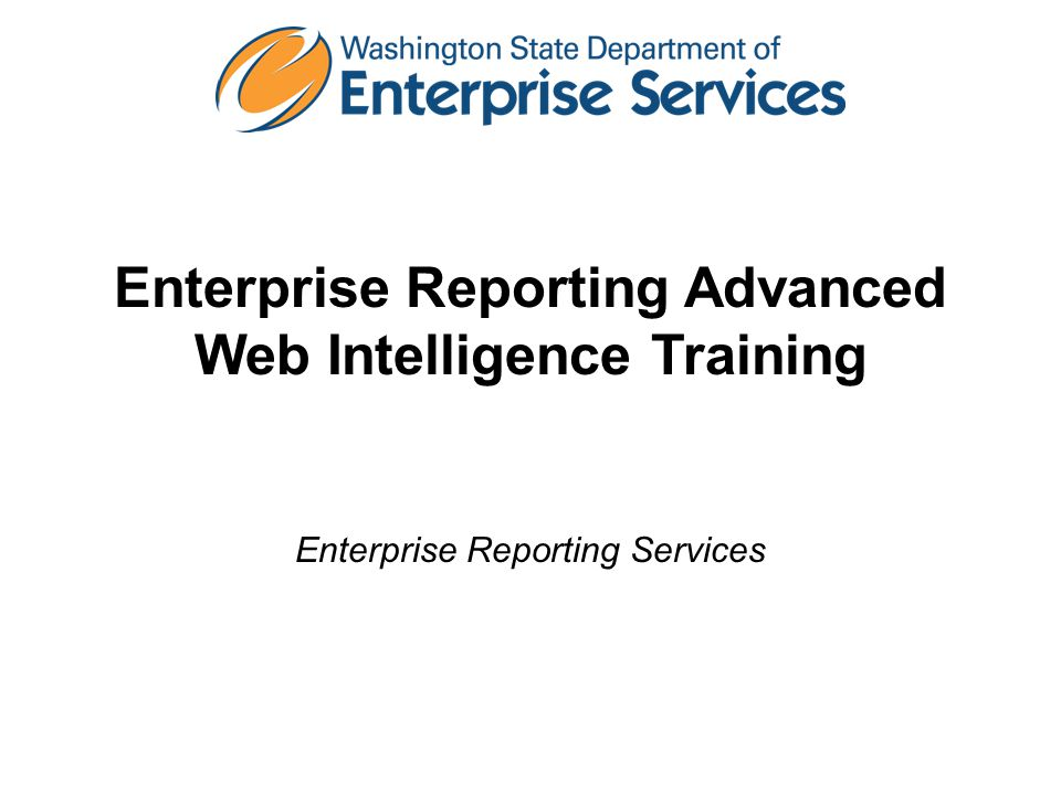 Enterprise Reporting Advanced Web Intelligence Training