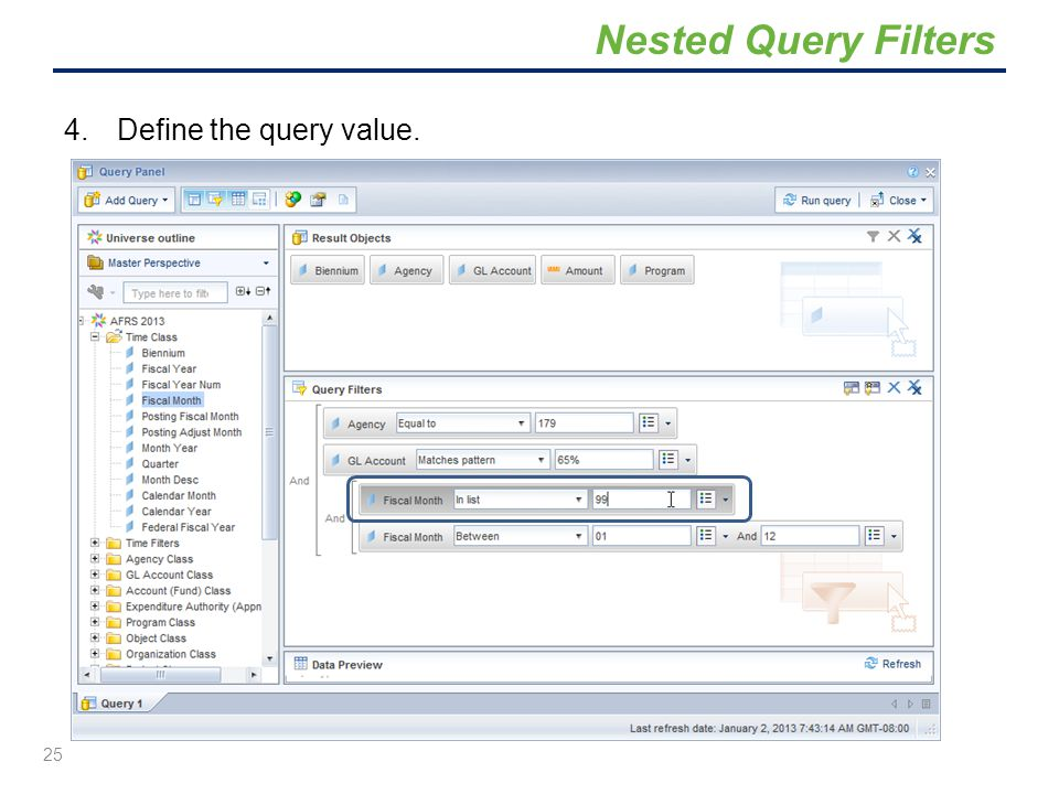 Nested Query Filters Define the query value.