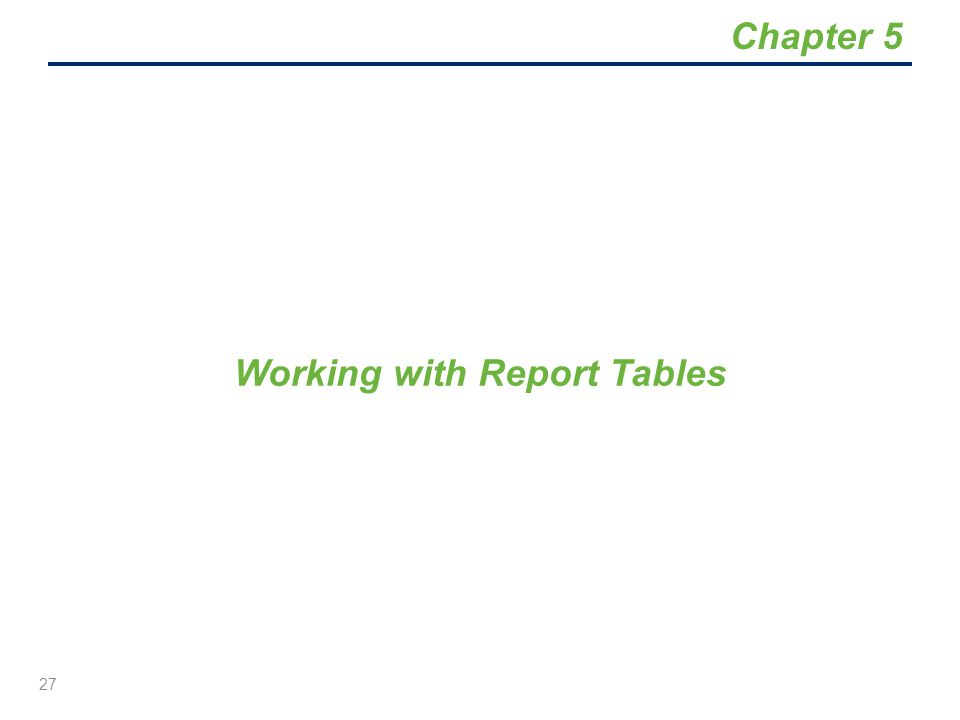 Working with Report Tables