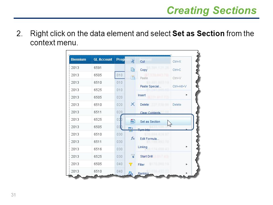 Creating Sections Right click on the data element and select Set as Section from the context menu.