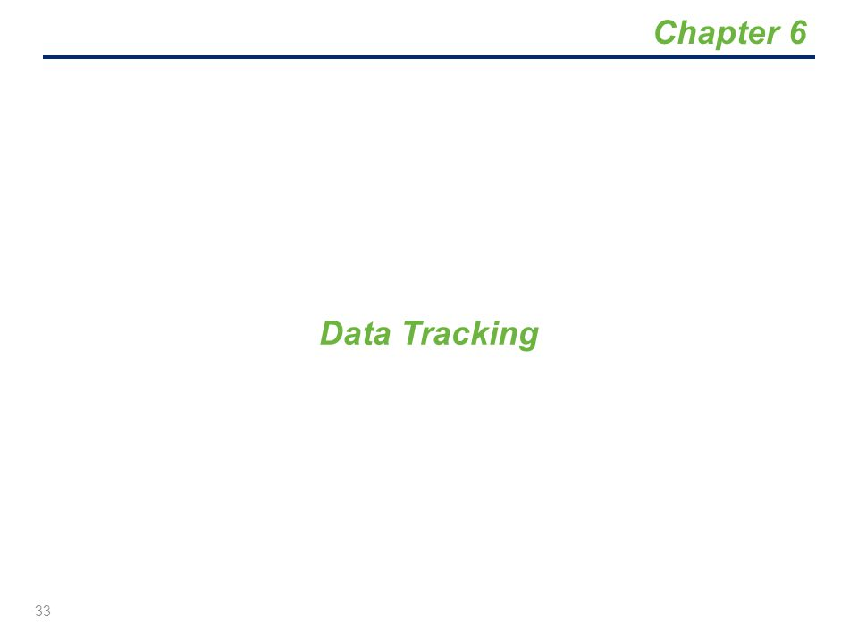 Chapter 6 Data Tracking
