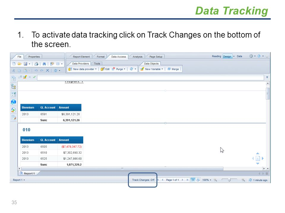 Data Tracking To activate data tracking click on Track Changes on the bottom of the screen.