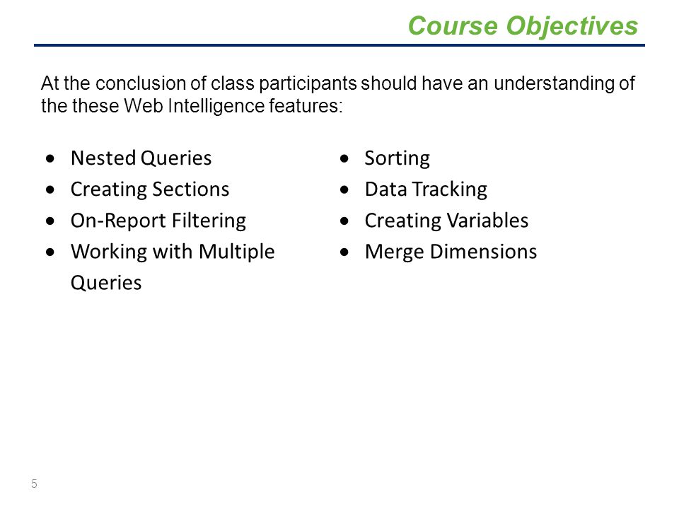 Course Objectives Nested Queries Creating Sections Sorting