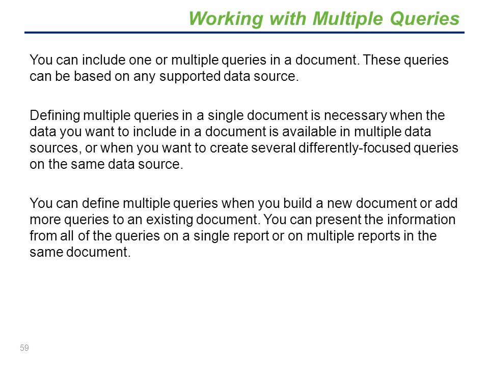 Working with Multiple Queries