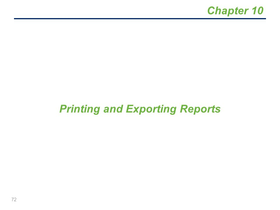 Printing and Exporting Reports
