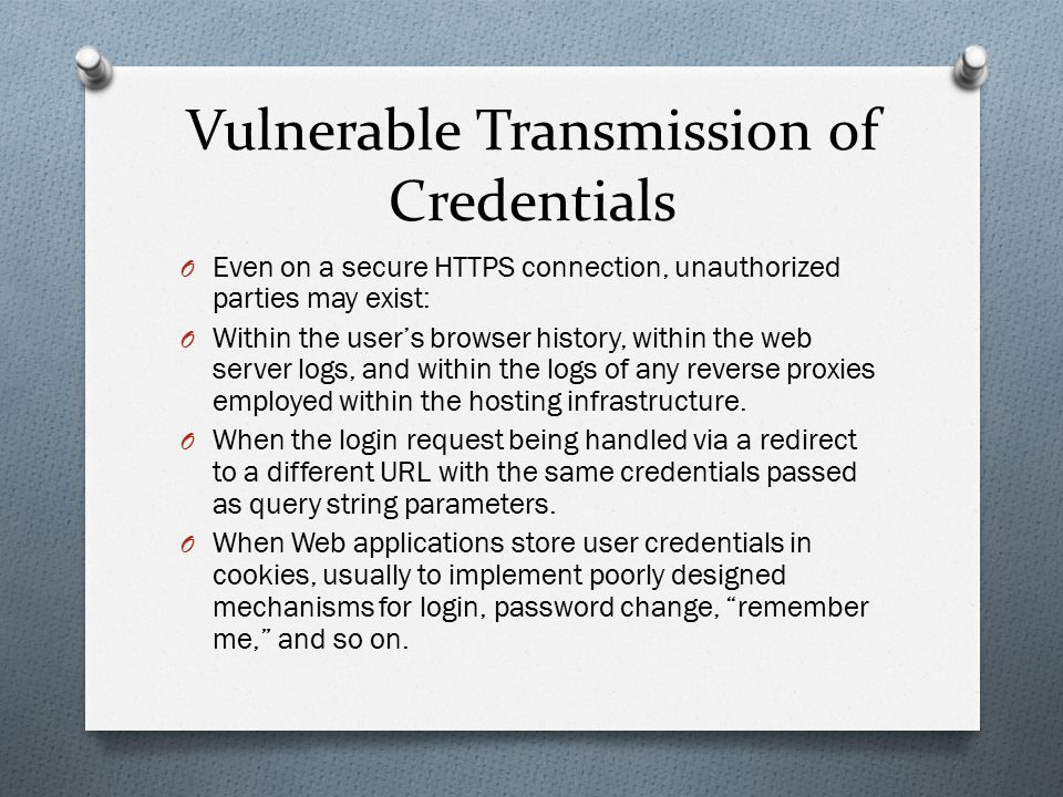 Vulnerable Transmission of Credentials