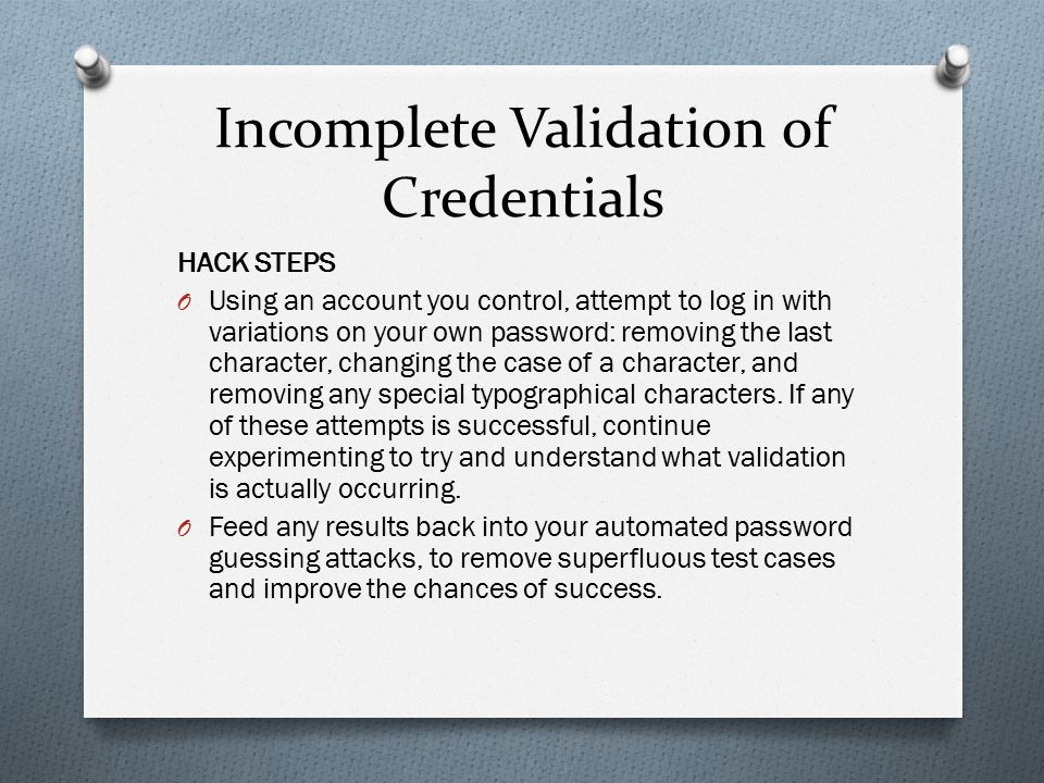 Incomplete Validation of Credentials