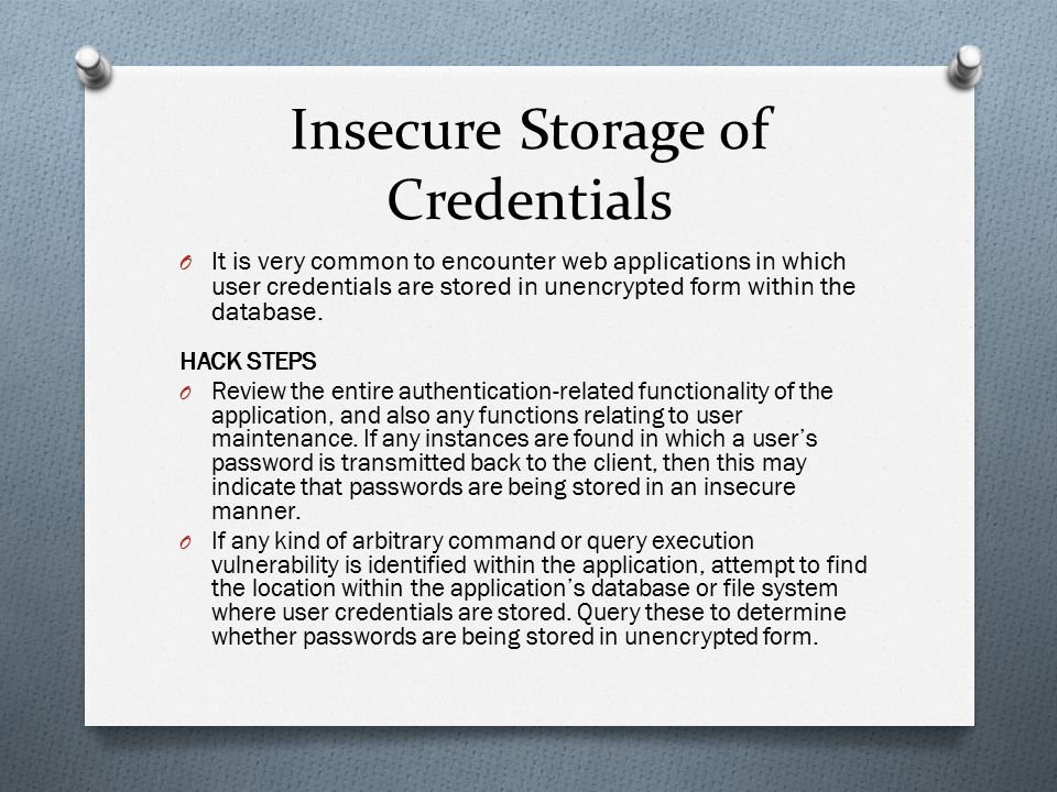 Insecure Storage of Credentials