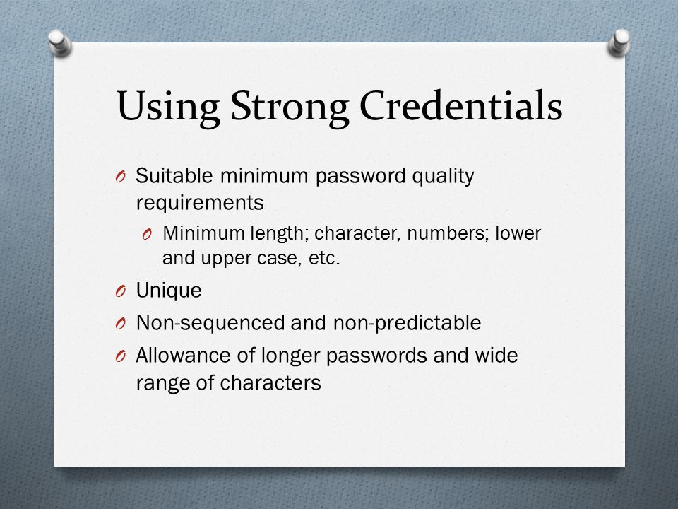 Using Strong Credentials