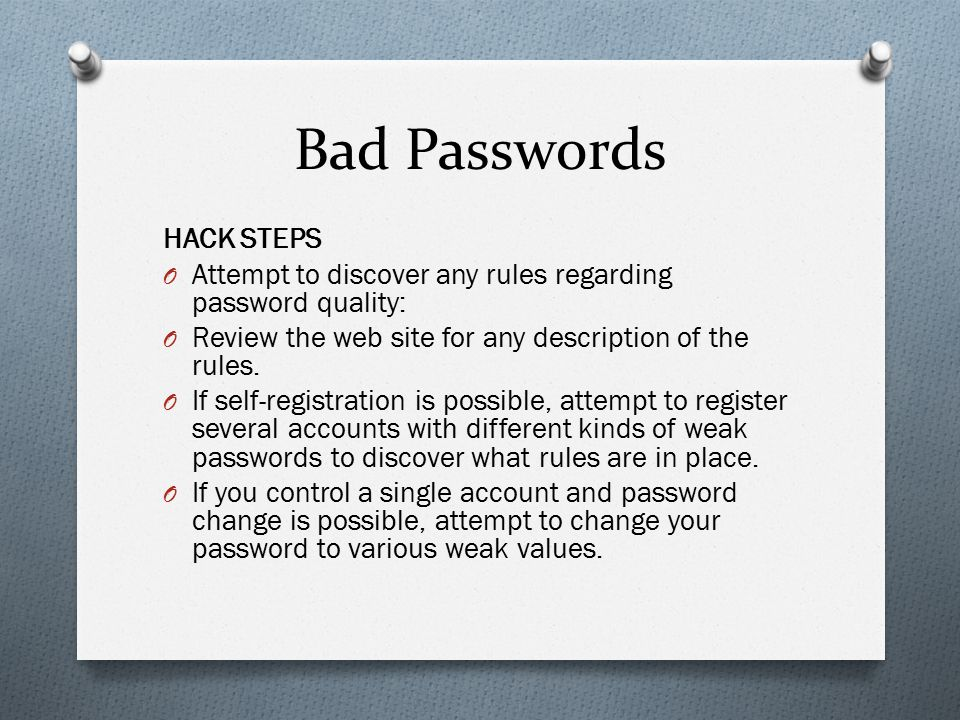Bad Passwords HACK STEPS